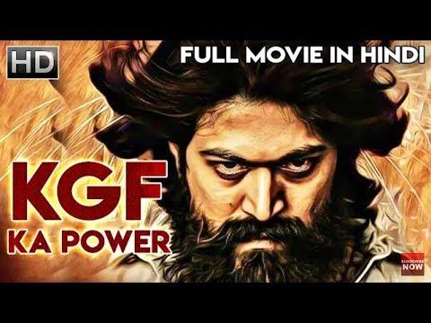 kgf-full-movie-!!-yash-srinidhi-shetty-!!-new-hindi-dubbed-movie-2018--2019