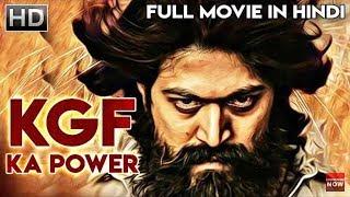 KGF full movie !! Yash srinidhi shetty !! New hindi dubbed movie 2018 -2019