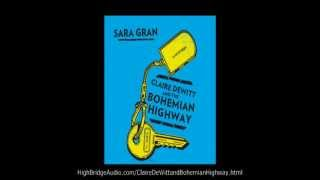 Claire DeWitt and the Bohemian Highway by Sara Gran; read by Carol Monda - Audiobook Trailer