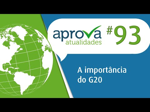 Aprova Atualidades 93 - A importância do G20