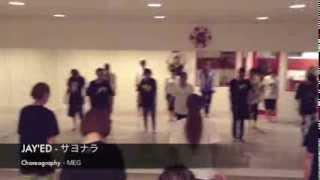 JAY'ED - サヨナラ BY MEG
