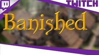 [TWITCH] Boblennon - Banished - 22/04/17