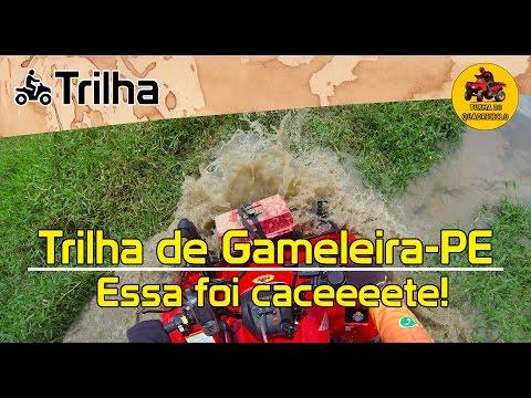 Trilha de Gameleira-PE - Essa foi caceeeete!