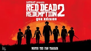 Red Dead Redemption 2 (GTA 5 Remake Fan Trailer)