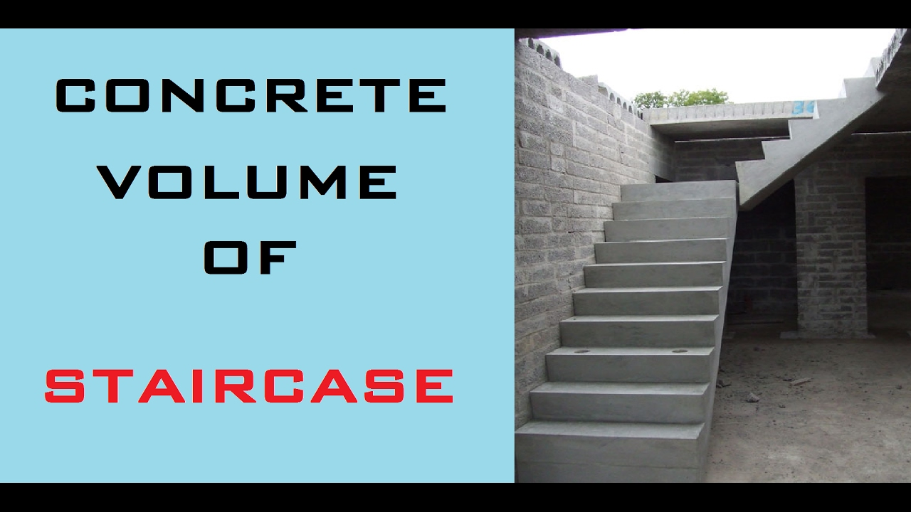 How To Calculate Quantity Of Concrete Volume Staircase