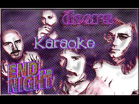 The Doors * Karaoke Of The End Of The Night
