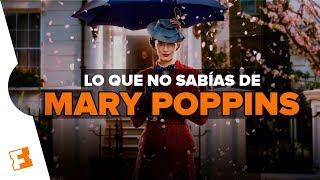 Lo que no sabías de 'El Regreso de Mary Poppins' l Expediente Fandango #8