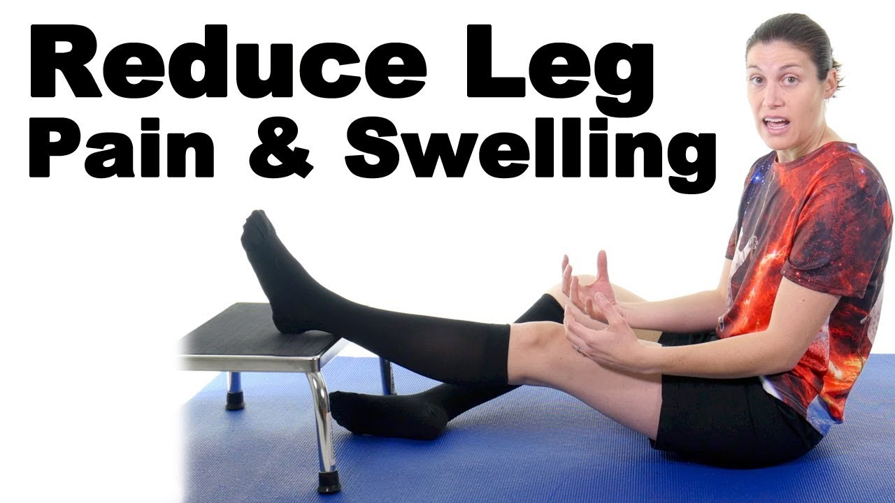 5 Easy Ways to Reduce Leg Pain & Swelling - Ask Doctor Jo