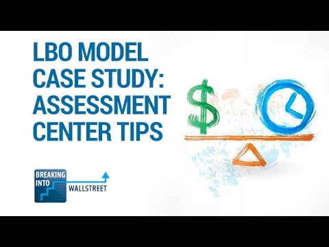 LBO Model Case Study: Assessment Center