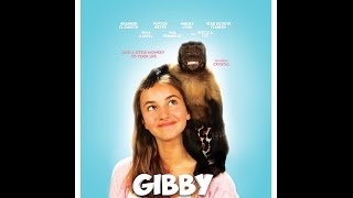 Gibby Movie Trailer (2016)