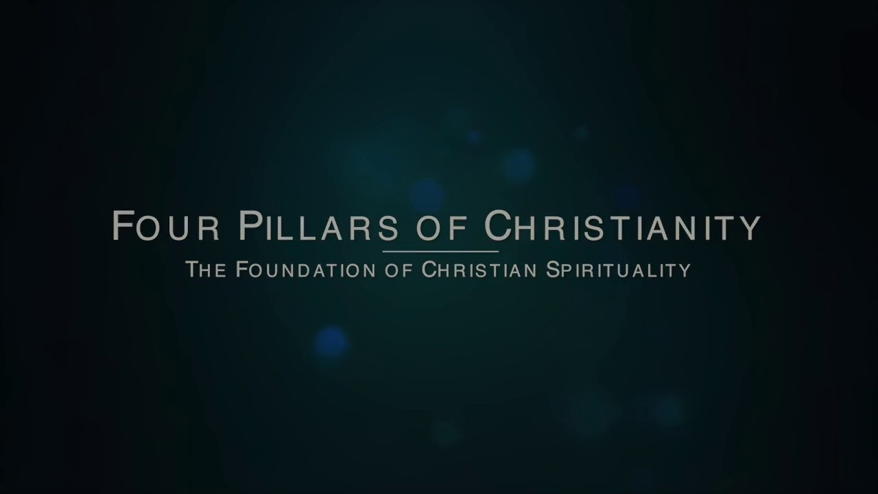 Four Pillars of Christianity