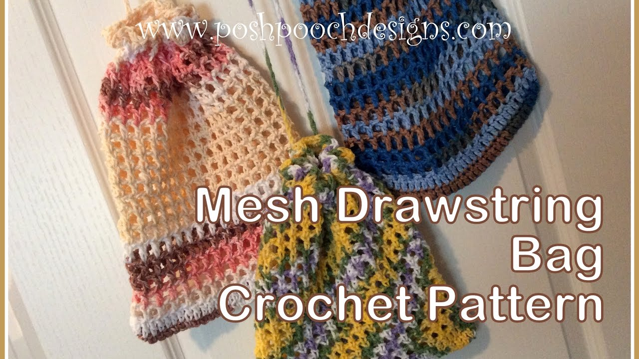 Easy Crochet Mesh Bag Pattern : Mesh Drawstring Bag Crochet Pattern - YouTube