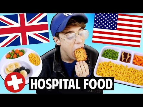 AMERICAN vs. BRITISH Hospital Food