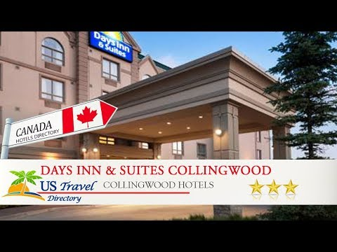 Days Inn & Suites Collingwood - Collingwood Hotels, Canada