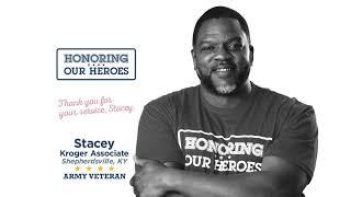 Honoring our Heroes Veteran Stacey│VIDEO │Kroger