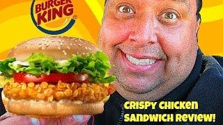 BURGER KING® Crispy Chicken Sandwich Review!