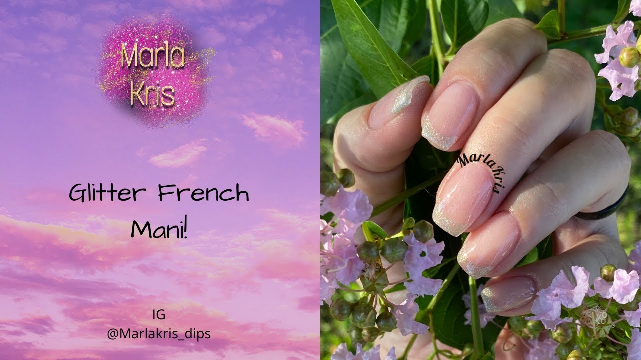 Glitter French | Dip Powder and Gel