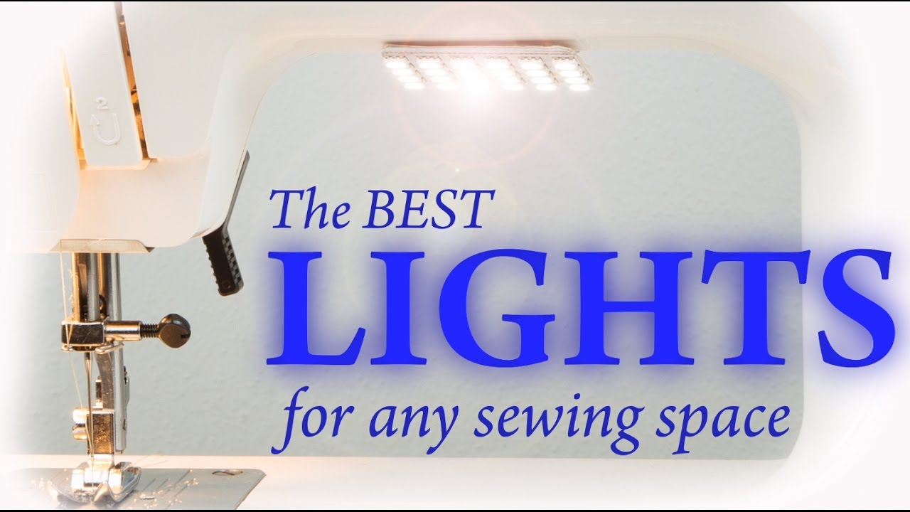 the best lights for any sewing space