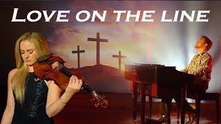 Love on the line - Joslin - Hillsongs Cover