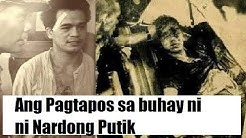 Ang pagtapos sa buhay ni Nardong Putik (Life and Death Story)