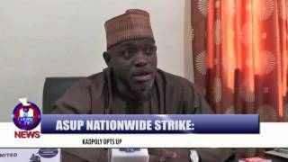 ASUP NATIONWIDE STRIKE:KADPOLY OPTS UP