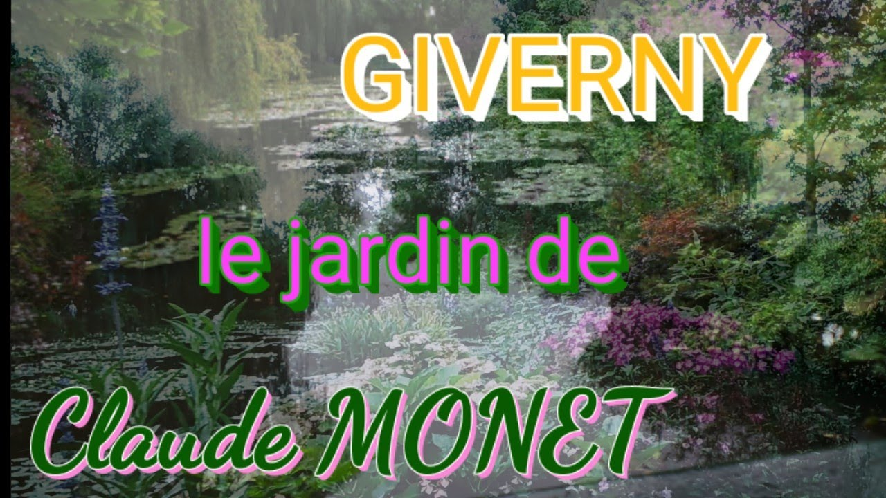Claude Monet A Giverny Youtube