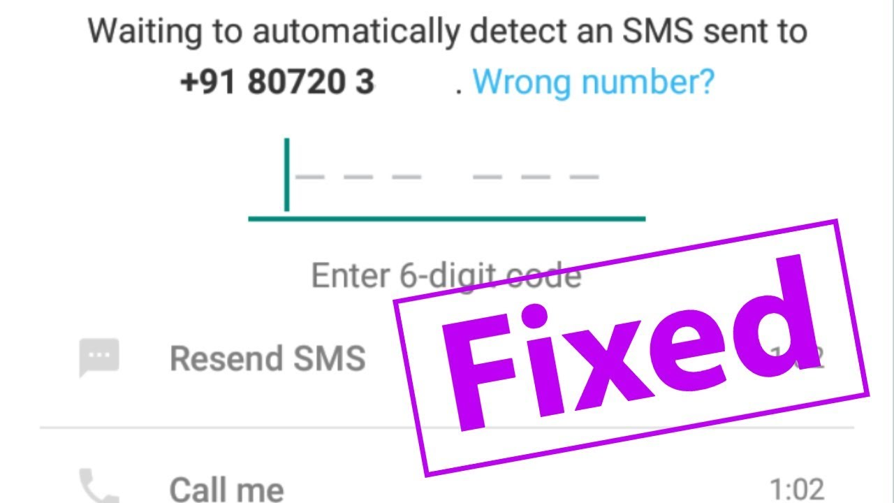 Fix Whatsapp Verification Code Message(OTP Number) Not Received Problem &  Verify Your Messenger