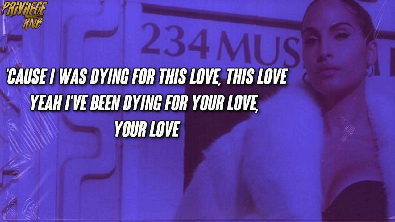 Snoh Aalegra - DYING 4 YOUR LOVE (Lyrics)
