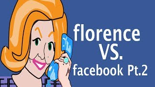 Florence vs. The Machine: Facebook with Flo Pt. 2