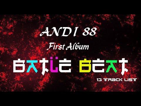 Andi 88™ - It's My Live 13# ( BATLE BEAT ALBUM) Fantastic