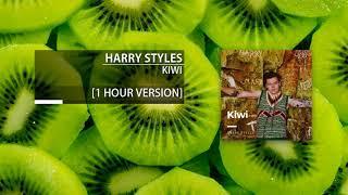 Harry Styles - Kiwi (1 Hour)