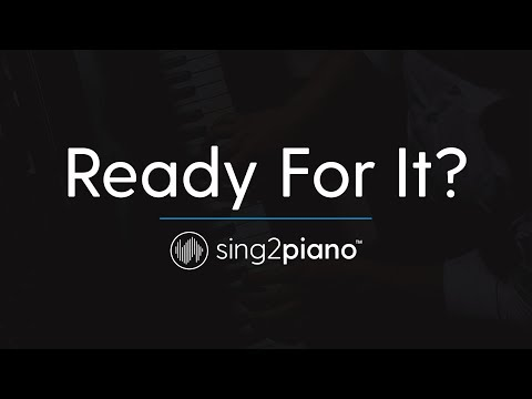 Ready For It? (Piano Karaoke Instrumental) Taylor Swift