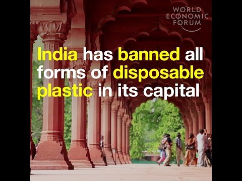 India has banned all forms of disposable plastic in its capital