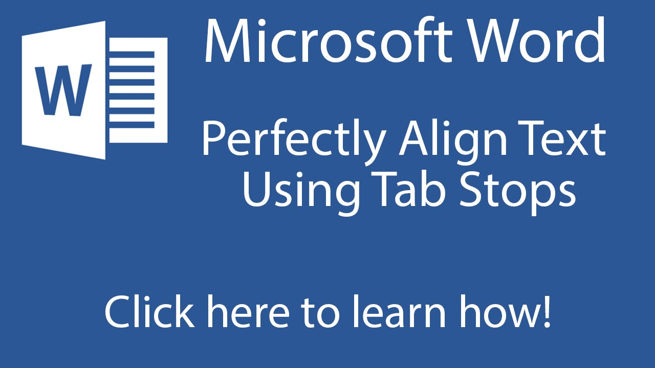 Microsoft Word: Perfectly Align Text Using Tab Stops