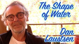 DP/30: The Shape of Water, DP Dan Laustsen