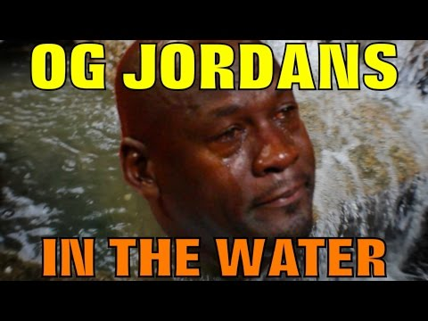 OG JORDANS IN THE WATER!