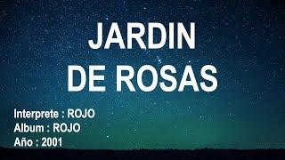 Jardín de Rosas  - ROJO (Letra)