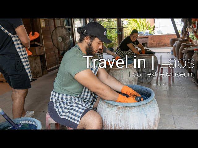 Travel in Laos | Lao Textile Museum