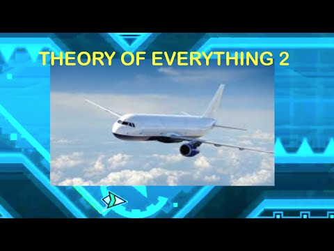 HERE COMES THE AIRPLANE!   Geometry Dash #10 - Theory of Everything 2 Complete!