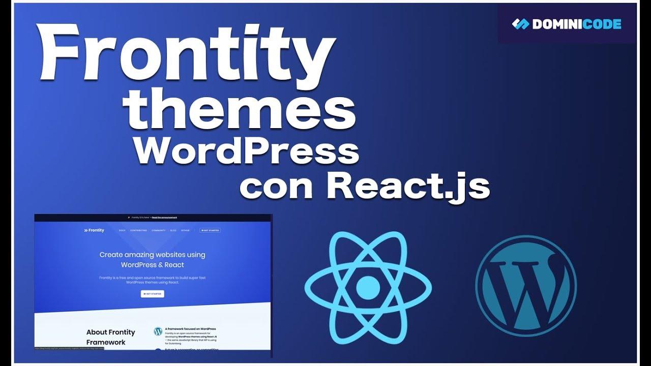 Frontity framework para hacer plantillas WordPress con React js