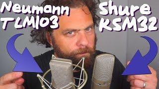 MIC Shootout: Shure KSM32 vs Neumann TLM103