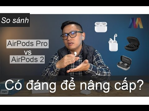 [So sánh] AirPods