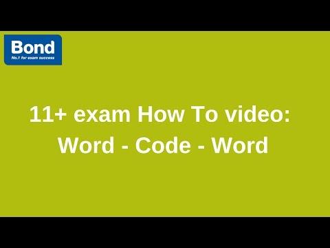 11+ exam: Verbal Reasoning – Word - Code - Word   Bond 11+