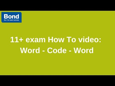 11+ exam: Verbal Reasoning – Word - Code - Word | Bond 11+