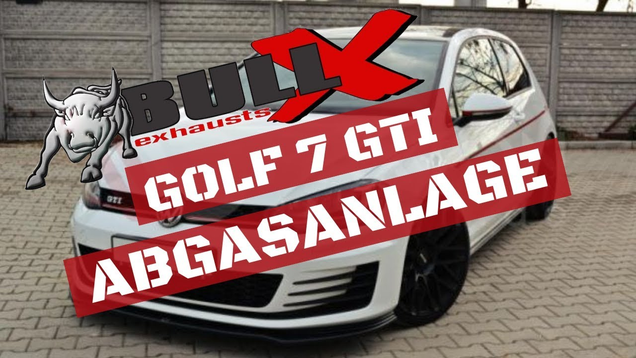 zeit f r mehr sound golf 7 gti bull x abgasanlage youtube. Black Bedroom Furniture Sets. Home Design Ideas