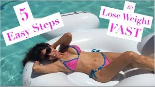 How to Lose Weight FAST | 5 Simple & EASY Tips to Lose Weight