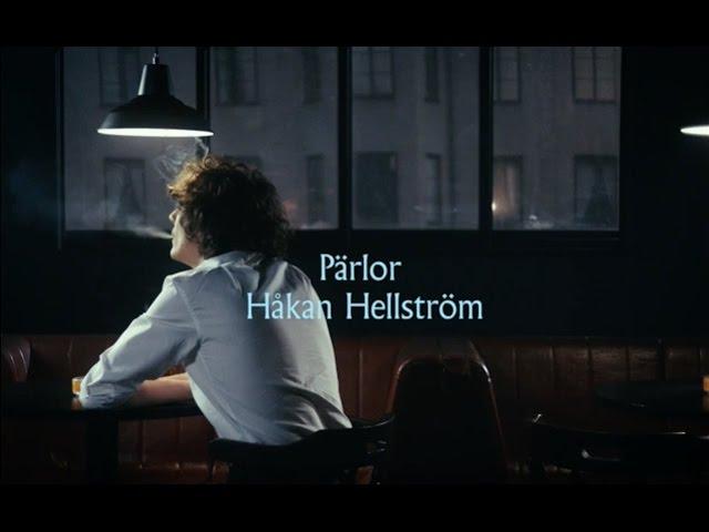 Håkan Hellström - Pärlor (Official video)