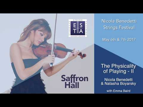 Nicola Benedetti Strings Festival 2017: Physicality