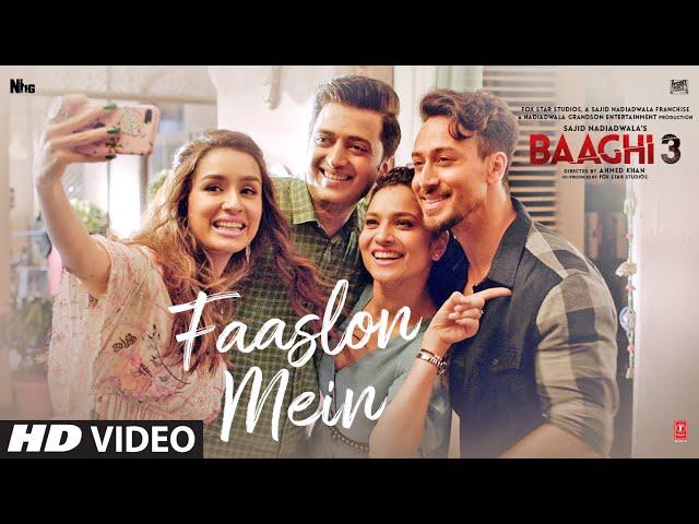 Faaslon Mein Video |  Baaghi 3 | Tiger Shroff, Shraddha Kapoor | Sachet-Parampara | Movie In Cinemas
