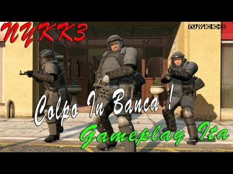 GTA 5 - Gameplay Ita HD - Missione Colpo In Banca
